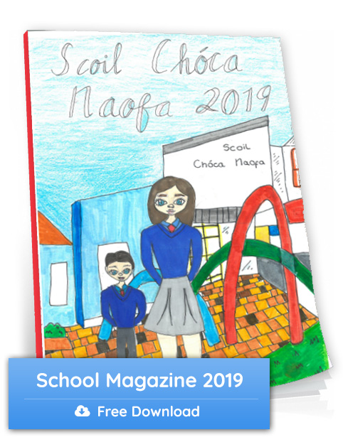 Magazine from Scoil Choca Naofa in Kilcock